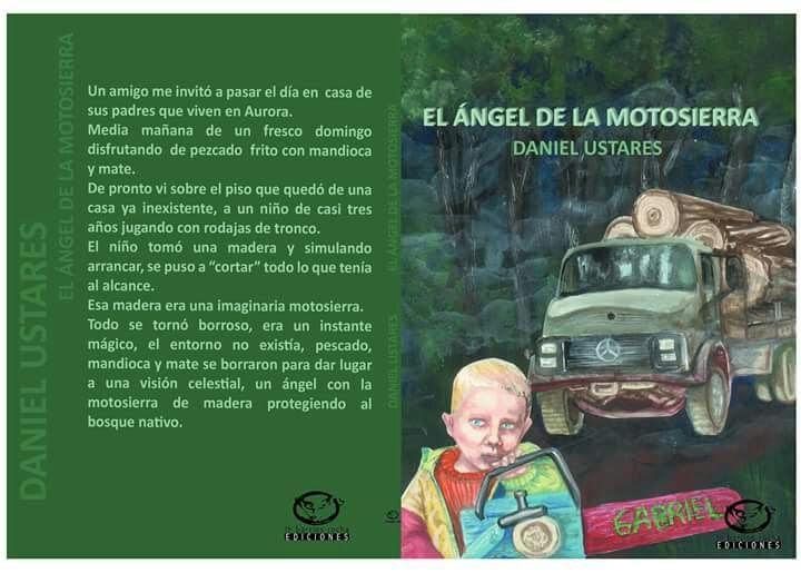 """Hoy se presenta el libro """"El ángel de la motosierra"""" en Eldorado"""