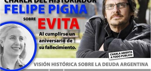 Felipe Pigna presenta su libro sobre Evita esta tarde en el Montoya