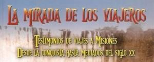 """Presentarán """"La Mirada de los Viajeros"""" de Rodolfo Nicolás Capaccio y Rosita Escalada Salvo, en el Montoya"""