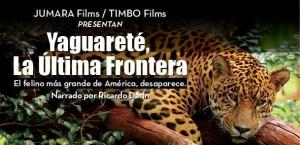 Yaguareté, La Ultima Frontera