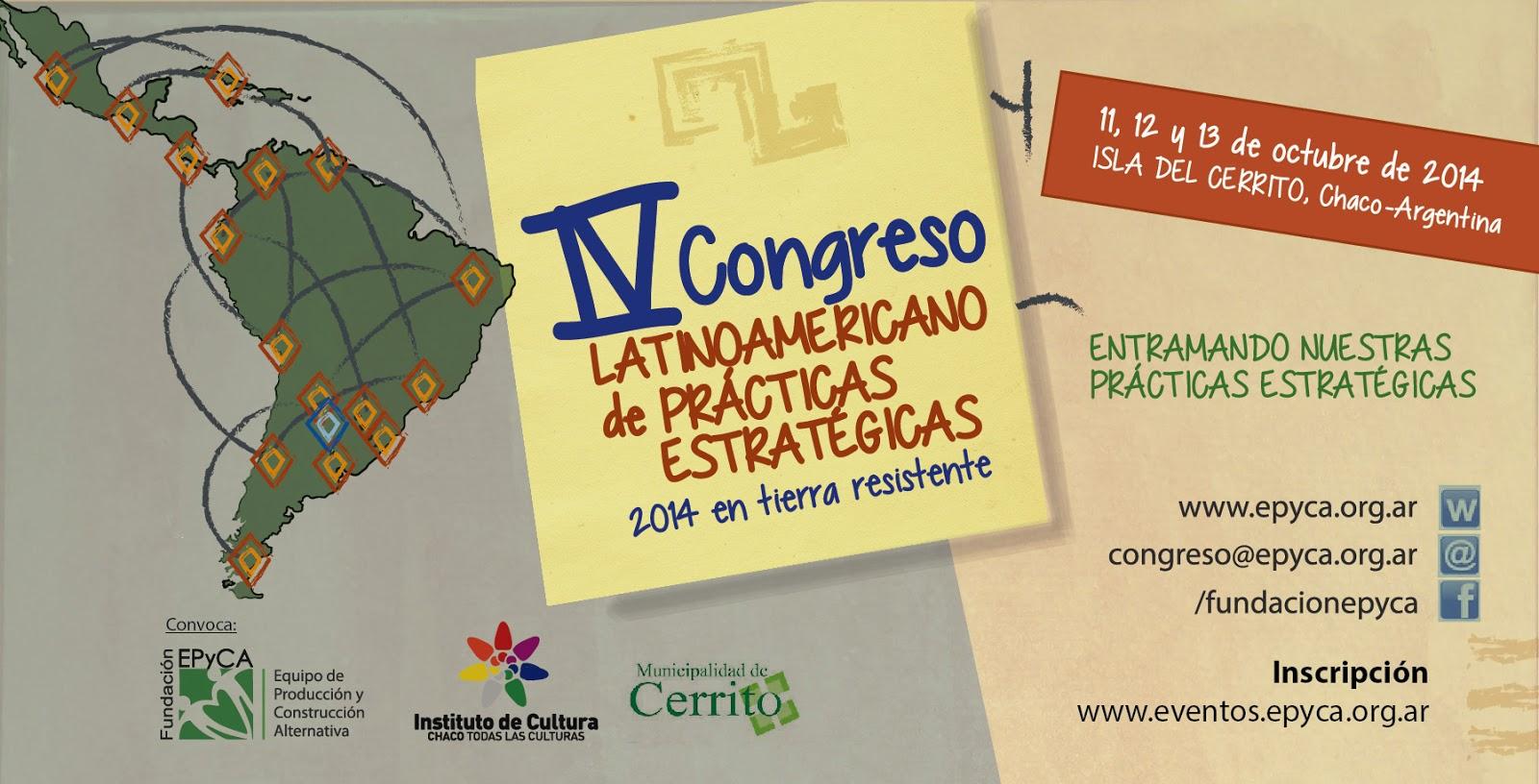 Cambio de escenario, el cuarto congreso Latinoamericano de Prácticas Estratégicas se hará en el Chaco