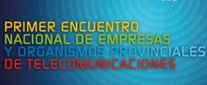 Empresas provinciales de telecomunicaciones se reúnen en Posadas