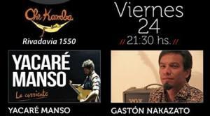 Yacaré Manso y Gastón Nakazato presentarán sus discos esta noche en Che Kamba