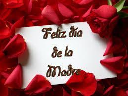 Feliz día a todas las Madres