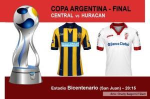 Huracán y Rosario Central juegan la gran final de la Copa Argentina