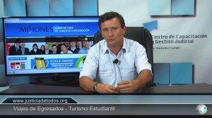 """En el canal """"Justicia de Todos"""", emiten un micro sobre la normativa del turismo estudiantil"""