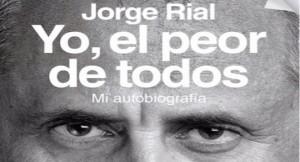 Yo el peor de todos, de Jorge Rial el libro más vendido en Misiones
