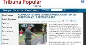 El jefe de Gendarmería de Iguazú fue detenido en Foz, al resistirse a un control de ruta