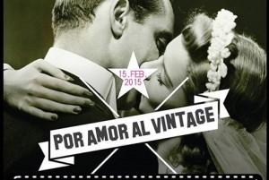 La Bajada Vieja vivirá un domingo de puro amor al vintage