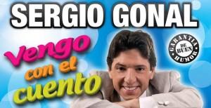 Súper promo: Sergio Gonal en Posadas. Comprá 2 entradas por 300 pesos