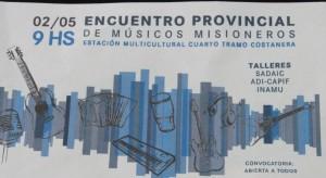 En Posadas harán el encuentro provincial de Músicos Misioneros