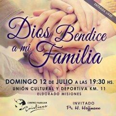 """Este domingo se realizará el evento """"Dios bendice a mi familia"""" en Eldorado"""
