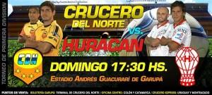 """Crucero-Huracán juegan el domingo a las 17.30 y en Santa Inés ya lo venden como """"una final"""""""