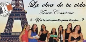 """Teatro Consciente: El sábado última función del año de """"La obra de tu vida"""" en el Cidade"""