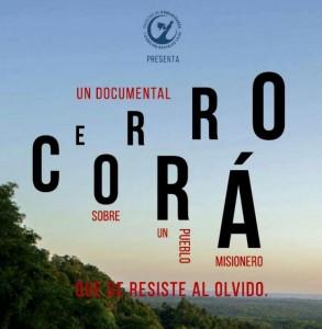 Un pueblo que se resiste al olvido, la trama del documental sobre la historia de Cerró Corá que estrenarán esta semana