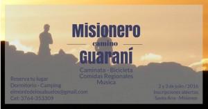 """Este fin de semana, la primera experiencia en """"El Camino Misionero y Guaraní"""""""