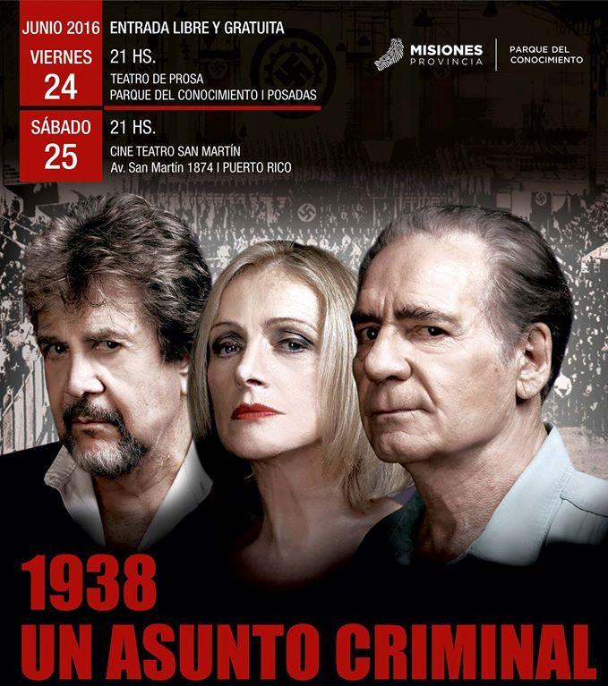"""El teatro nacional Cervantes trae a Misiones """"1938 Un asunto criminal"""""""