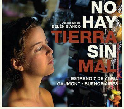 Cine en Oberá: Hoy estrenan «No hay tierra sin mal»