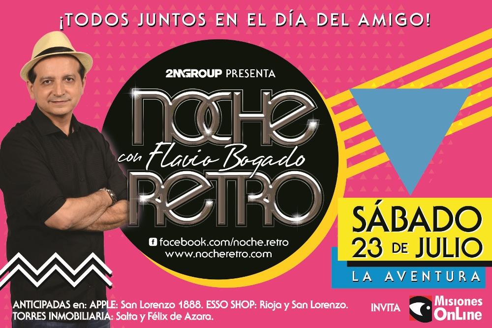 Flavio Bogado te invita a otra mágica noche Retro y Misiones On Line sortea cuatro entradas