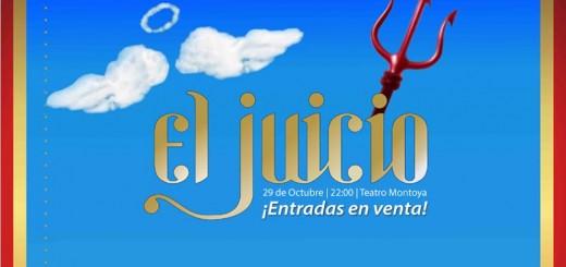 """Llega """"El Juicio"""" al auditórium del Montoya, adquirí las entradas en Compras Misiones"""