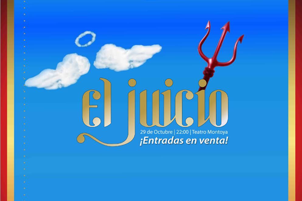 Llega «El Juicio» al auditórium del Montoya, adquirí las entradas en Compras Misiones