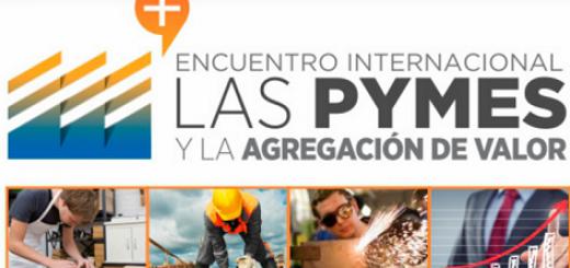"""En noviembre, Posadas será sede del Encuentro Internacional """"Las Pymes y Agregación de Valor"""""""