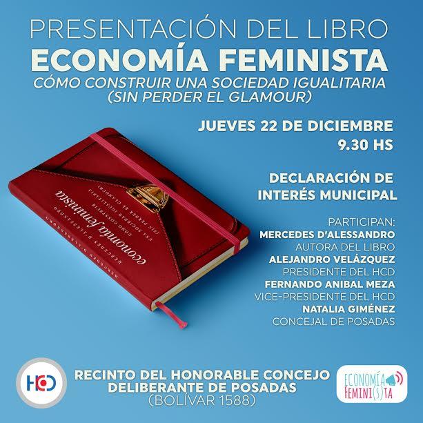"Posadas: mañana será declarado de interés municipal el libro ""Economía Feminista"""