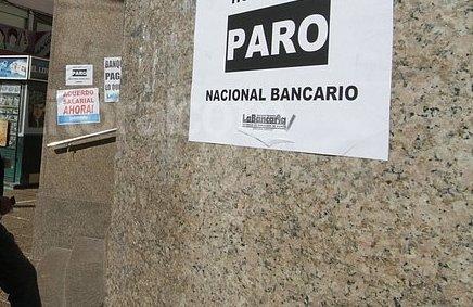 Bancarios irán al paro el viernes y aseguran que endurecerán las medidas la próxima semana