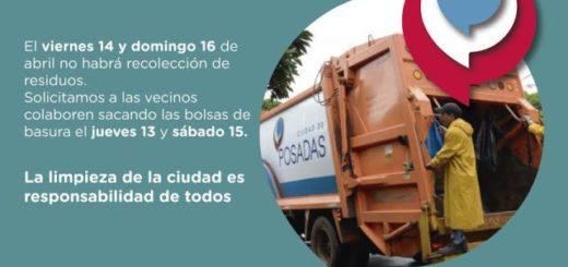 El Viernes Santo y el Domingo de Pascuas no habrá recolección de residuos en Posadas