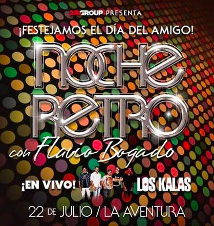 Este sábado Flavio Bogado y Los Kalas te harán recordar lo mejor de los 80 y 90 en La Aventura