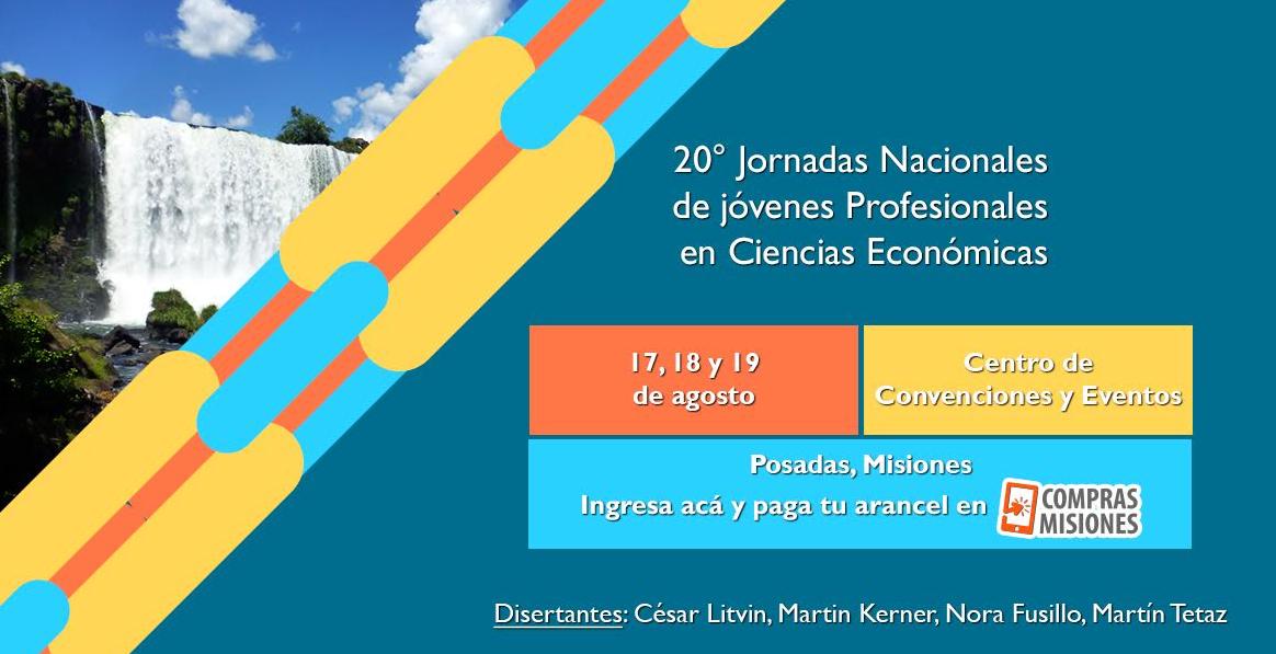 A través de Compras Misiones podés inscribirte a las 20° Jornadas Nacionales de Jóvenes Profesionales en Ciencias Económicas
