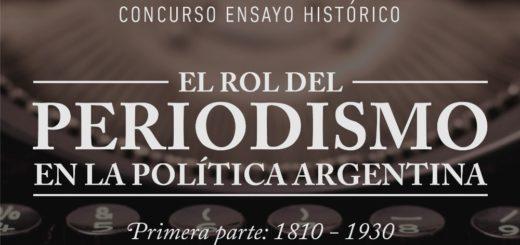 """El Congreso de la Nación convoca a una nueva edición del concurso ensayo histórico: """"El rol del Periodismo en la Política Argentina"""""""