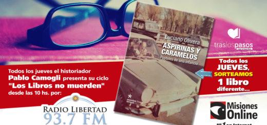 """""""Los libros no muerden"""": Hoy Misiones Online sorteará """"Aspirinas y Caramelos"""""""