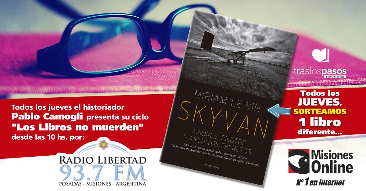 """""""Los libros no muerden"""": Misiones Online sorteó un ejemplar de """"Skyvan"""" y se lo ganó…"""