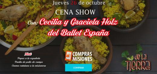 """""""Noche Española con Cena Show"""" en """"De la Tierra Green Food"""": Con Compras Misiones pagás las entradas en cuotas"""