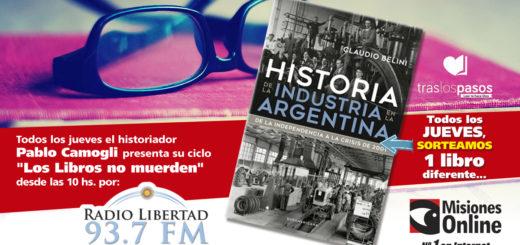 """""""Los libros no muerden"""": El concurso por un ejemplar de """"Historia de la Industria en la Argentina"""" lo ganó..."""