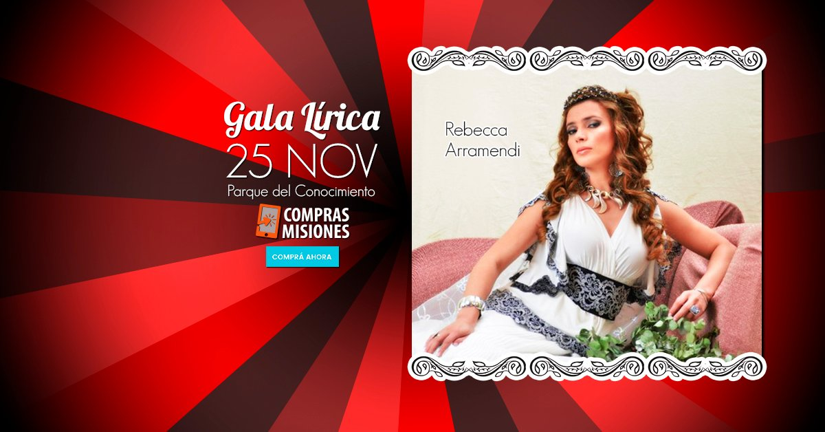 Gala Lírica en Posadas con la soprano paraguaya Rebecca Arramendi: Ingresá y adquirí las entradas en Compras Misiones