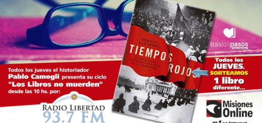 """""""Los libros no muerden"""": Nuevo concurso de Misiones Online…Hoy por """"Tiempos Rojos"""", de Hernán Camarero"""