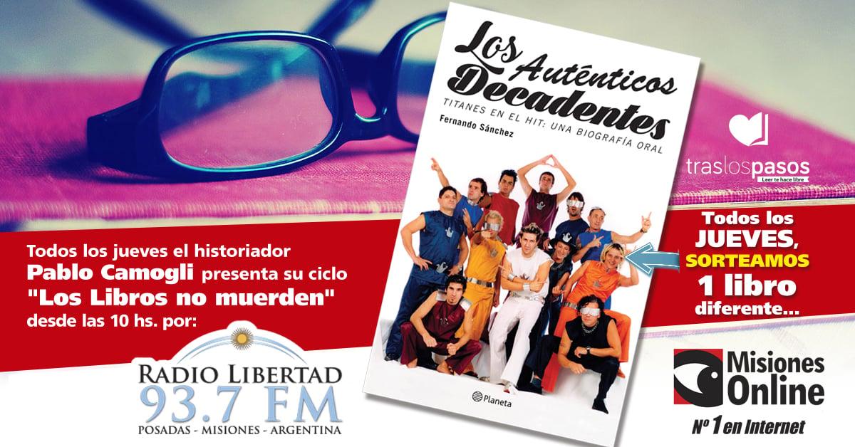 """""""Los libros no muerden"""": El concurso por un ejemplar de """"Los Auténticos Decadentes"""" lo ganó…"""