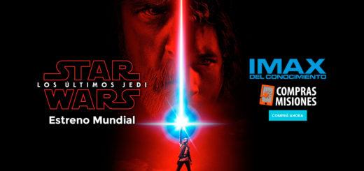 """Estreno Mundial de """"Star Wars: The Last Jedi"""": Desde el jueves en el IMAX de Posadas y Compras Misiones te vende las entradas"""