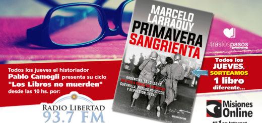 """""""Los libros no muerden"""": El concurso de Misiones Online del jueves es por un ejemplar de """"Primavera sangrienta"""""""