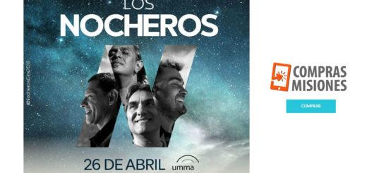 UMMA! no para: El 26 de abril subirán Los Nocheros al escenario y las entradas las vas a adquirir en Compras Misiones