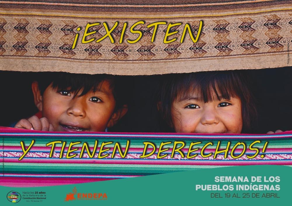 """Bajo el lema """"Existen y tienen derechos"""", realizarán en el país del 19 al 25 de abril la Semana de los Pueblos Indígenas 2018"""