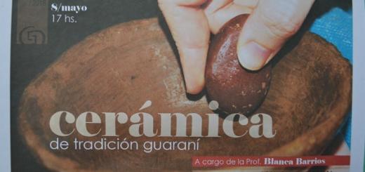 """El 8 de mayo comenzará el taller anual de """"Cerámica de Tradición Guaraní"""" en el Museo Andrés Guacurarí de Posadas"""