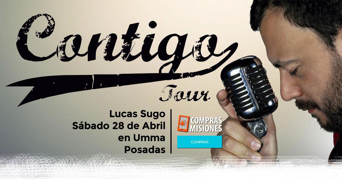 Apurate, faltan dos días: El sábado Lucas Sugo se presentará en UMMA y quedan pocos lugares…Adquirí las entradas en Compras Misiones
