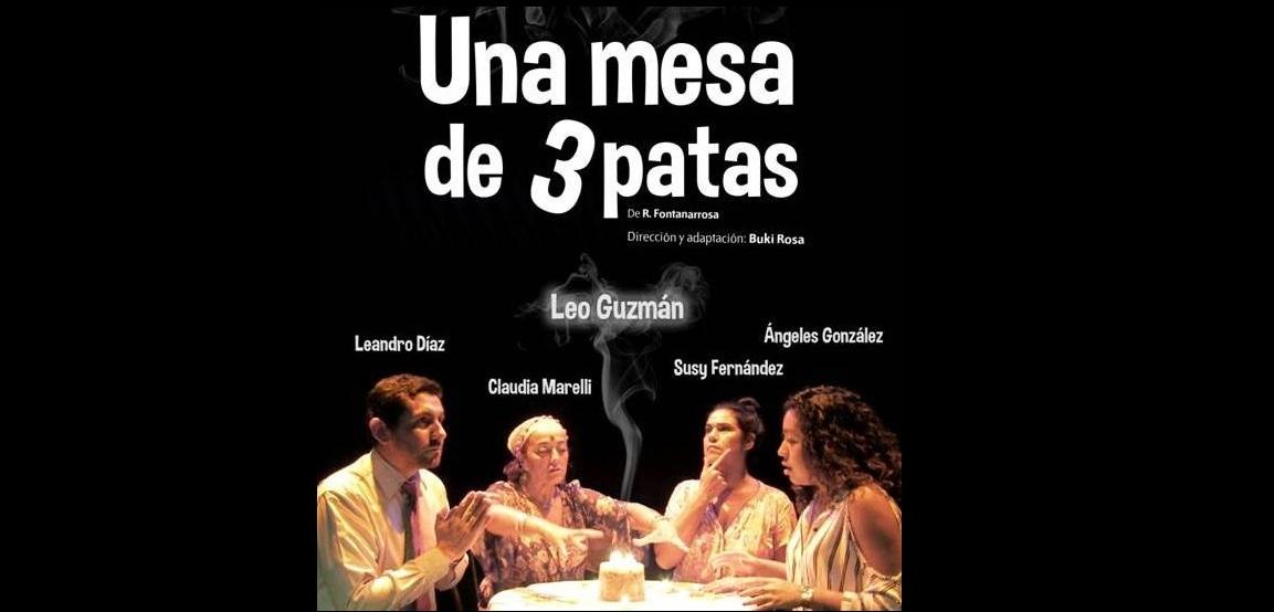 """""""Una Mesa de Tres Patas"""" este sábado en la sala Mandové Pedrozo"""