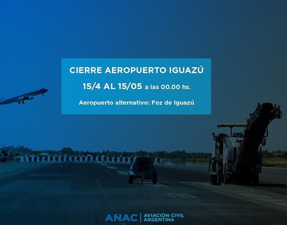 Desde el domingo cierran el aeropuerto de Iguazú por obras de modernización
