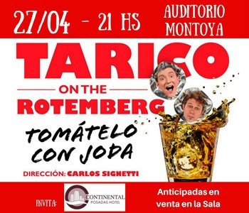 Hoy Tarico y Rotemberg se presentan en Posadas…Los ganadores del concurso por entradas son…