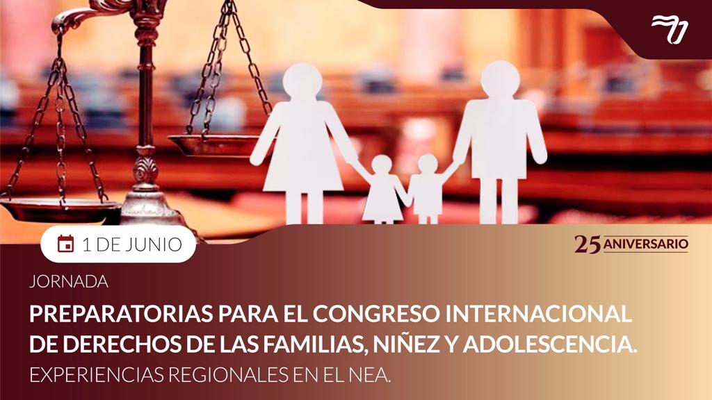 Invitan a la jornada preparatoria para el Congreso Internacional de Derecho de Familias, Niñez y Adolescencia