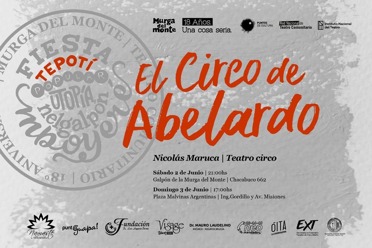 """Oberá: se presentará el espectáculo """"El circo de Abelardo"""" en dos funciones"""